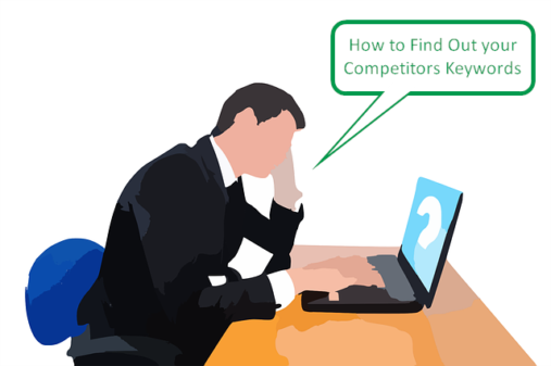 How to Find Out your Competitors Keywords