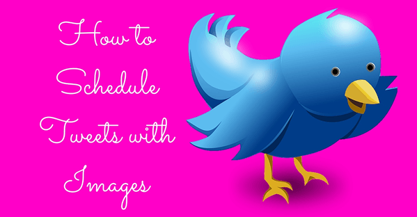 How-to-Schedule-Tweets-with-Images