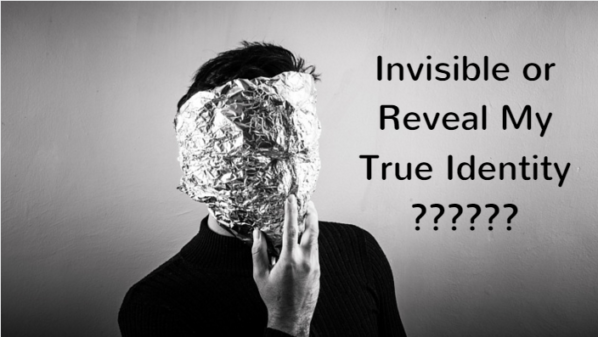 Invisible or Reveal My True Identity as a Blogger