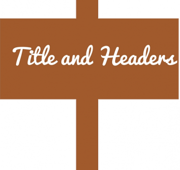 Title and Headers