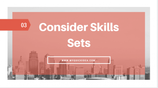 Consider Skills Sets