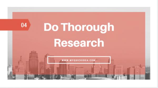 Do Thorough Research