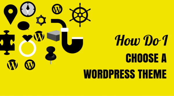 How Do I Choose a Wordpress Theme