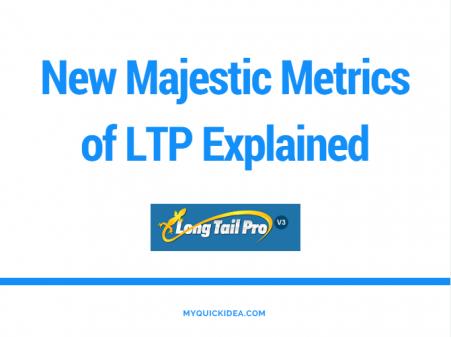 New Majestic Metrics of LTP Explained