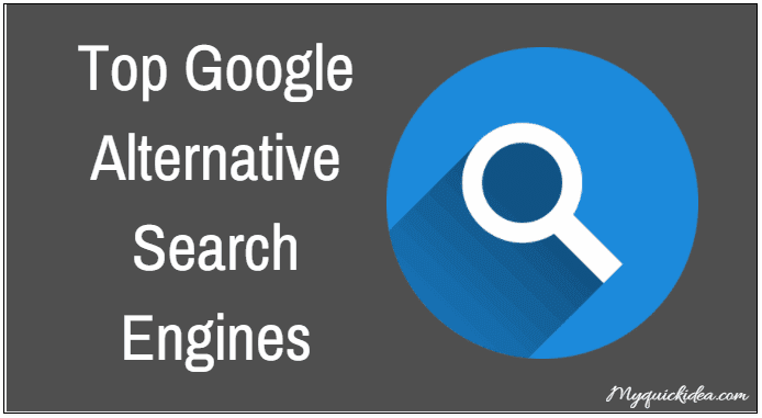 Top Google Alternative Search Engines