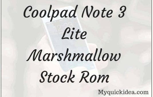 Coolpad Note 3 Lite Marshmallow Stock Rom