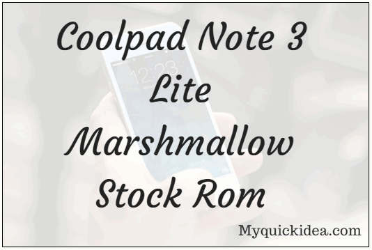 Coolpad Note 3 Lite Marshmallow Stock Rom 6 0