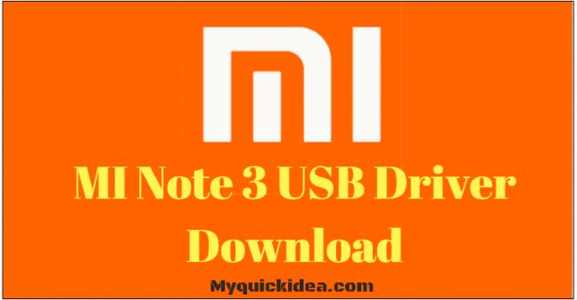 MI Note 3 USB Driver Download