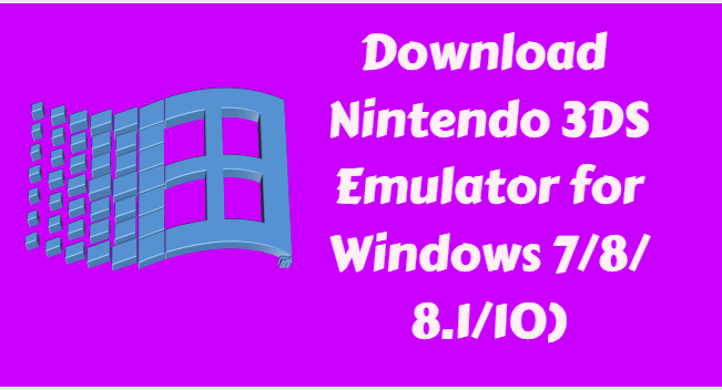download Nintendo 3DS Emulator for Windows