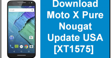 Download Moto X Pure Nougat Update USA XT1575