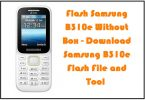 Flash Samsung B310e Without Box - Download Samsung B310e Flash File and Tool
