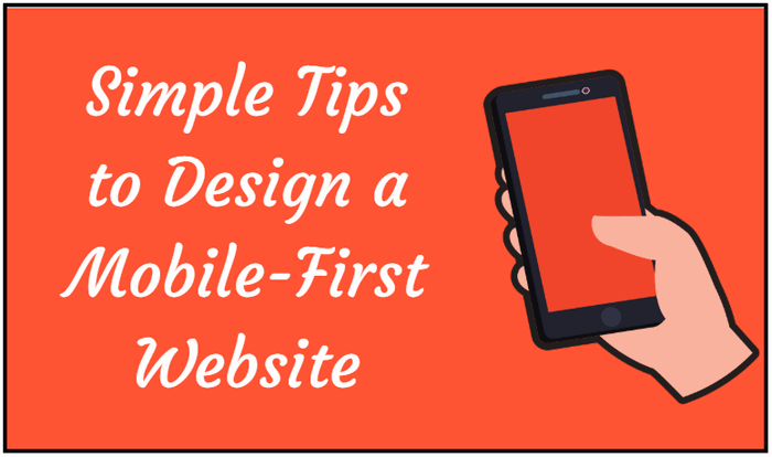 Tips to Design a Mobile-First Website
