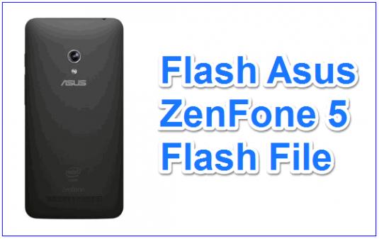Flash Asus ZenFone 5 Flash File