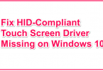 Fix HID-Compliant Touch Screen Driver Missing on Windows 10