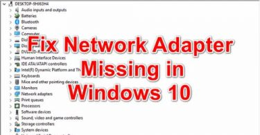 Fix Network Adapter Missing in Windows 10