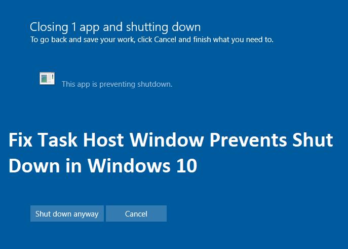 Fix-Task-Host-Window-Prevents-Shut-Down-in-Windows-10