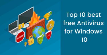 Top 10 best free Antivirus for Windows 10