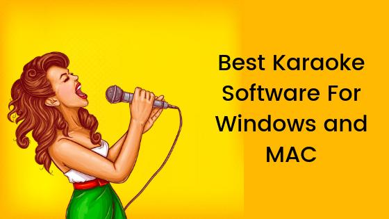 10 Best Karaoke Software For Windows and MAC