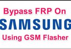 Bypass FRP On Samsung Using GSM Flasher FRP Reactivation Lock Remover Pro