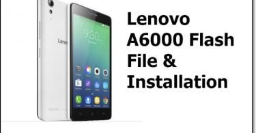 How To Flash Lenovo A6000 Stock ROM [ Flash File & Tool ]