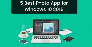 5 Best Photo App for Windows 10 2019