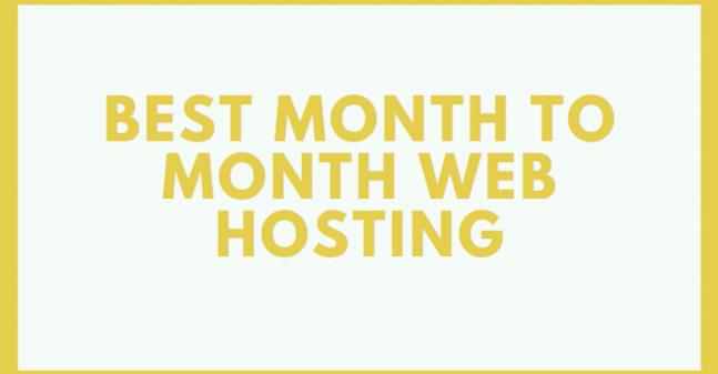 Best Month to Month Wordpress Hosting