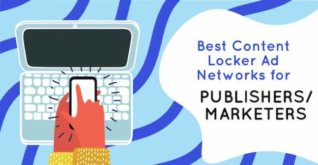 Best-Content-Locker-Ad-Networks-for-Publishers-Marketers