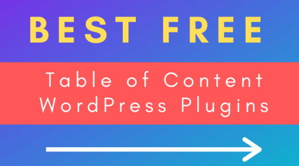 Best Free Table of Content WordPress Plugins