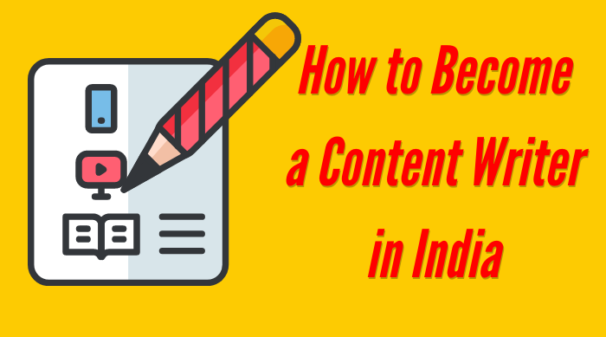 How-to-Become-a-Content-Writer-in-India-and-make-money