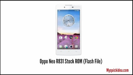 Oppo Neo R831 Stock ROM (Flash File)
