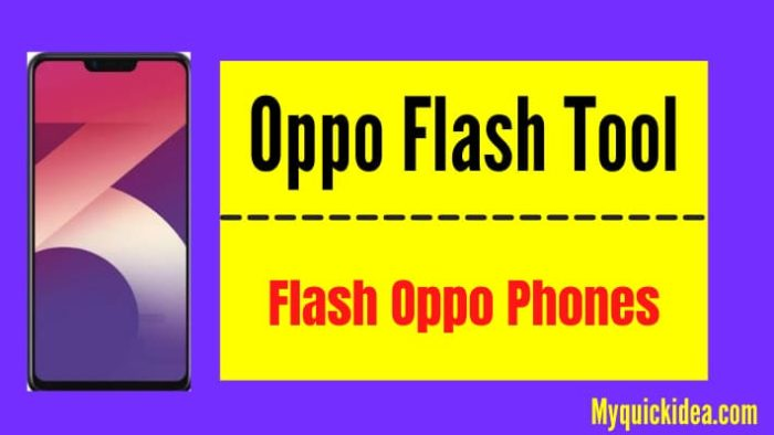 Oppo Flash Tool Download 2021– Latest Full Version