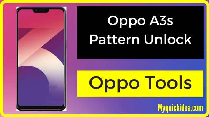 oppo a3s pattern unlock/remove/bypass