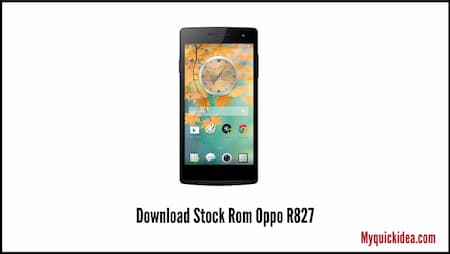 Download Stock Rom Oppo R827 (Flash File)
