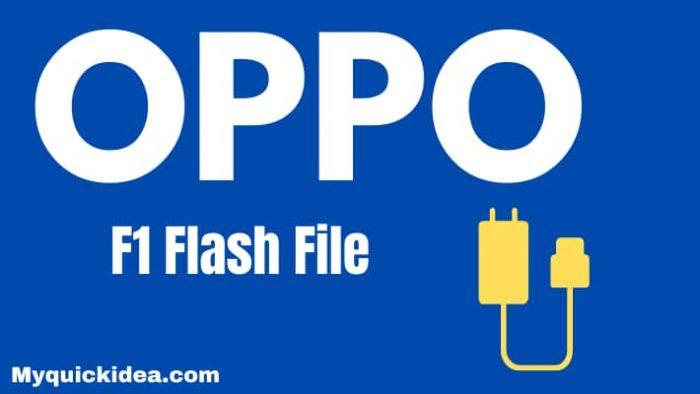 Oppo F1 Flash File (Stock ROM)