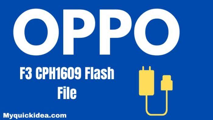 Oppo F3 CPH1609 Flash File Firmware (Stock Rom)
