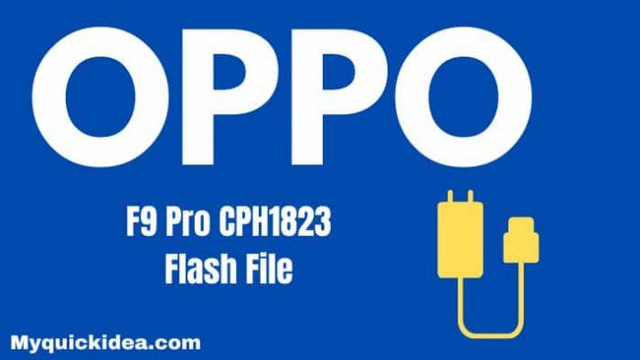 Oppo F9 Pro CPH1823 Flash File