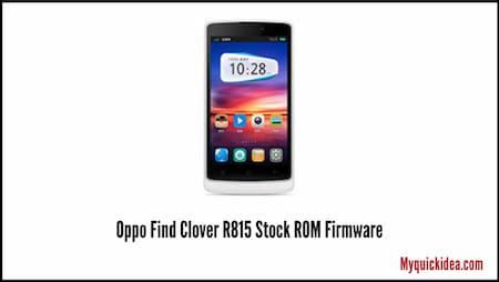 Oppo Find Clover R815 Stock ROM Firmware