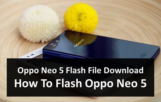 Oppo Neo 5 Flash File Download