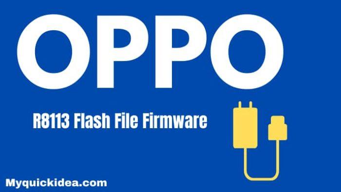 Oppo R8113 Flash File Firmware