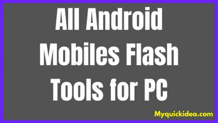 All Mobile Flashing Software tool for pc