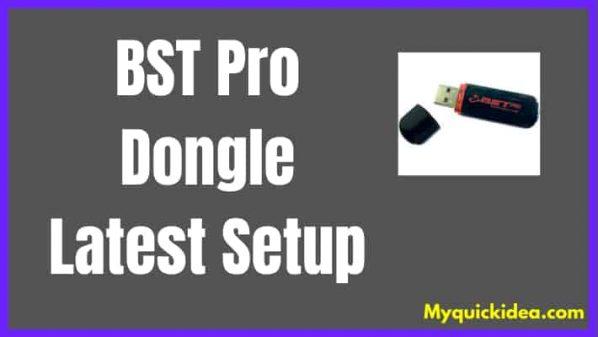 Download BST Pro Dongle Latest Setup