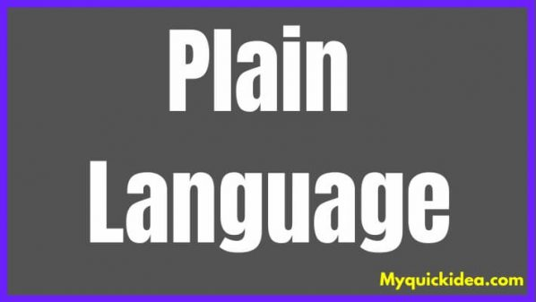 Plain Language – What All You Should Consider Before Using It