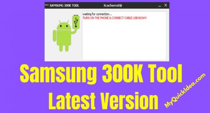 Download Samsung 300K Tool