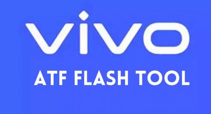 Vivo ATF Tool (Vivo Flash Tool) Latest Version